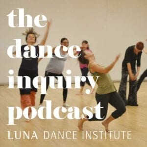 The Dance Inquiry Podcast